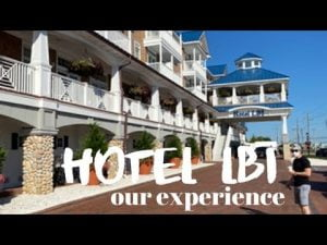 HOTEL LBI | Our Experience + Hotel and Room Tour #LBI