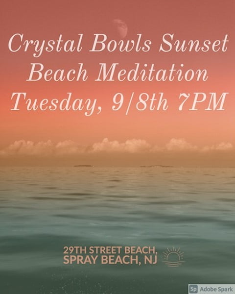 LBI Tuesday, 9/8  7:00 PM for  Sunset Meditation/Sound Bath      …