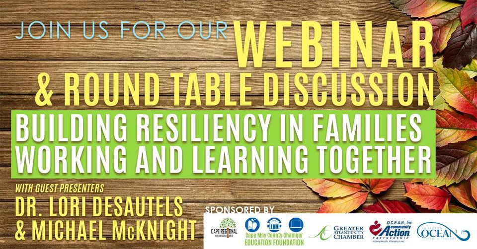 Read more about the article Building Resiliency In Families Working and Learning Together Webinar – Visit LBI Region