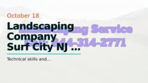 Landscaping Company Surf City  NJ – Experienced Landscaping Company Surf City  NJ #LBI