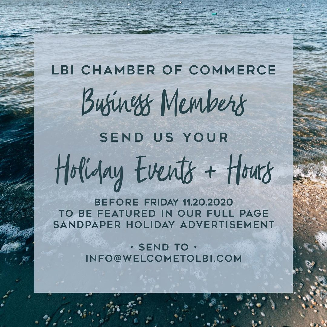 LBI Get your Holiday Hours and Events featured in our full-page  advertisement next …