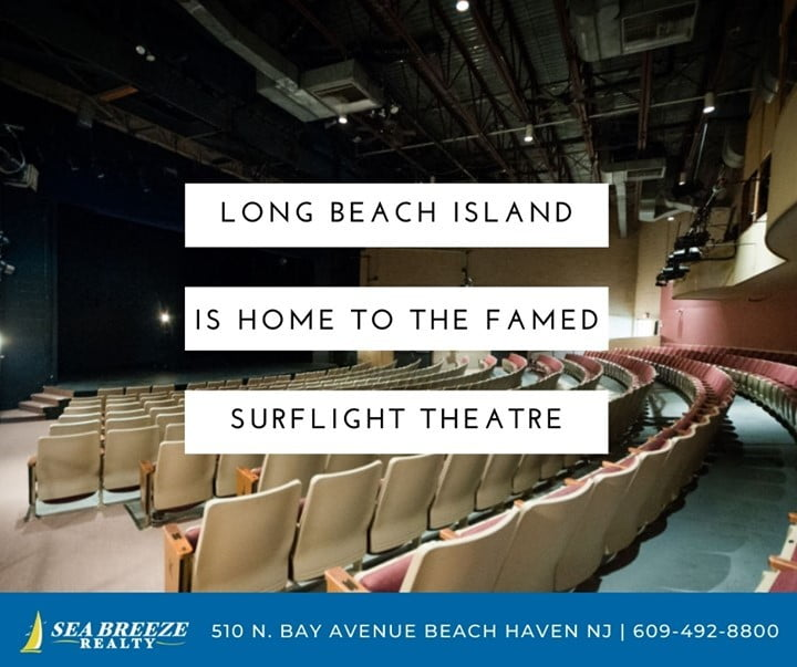 LBI Long Beach Island is home to the famed Surflight Theatre! Call now: 609-204-8257…