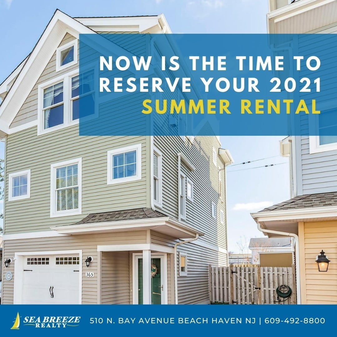 LBI Now is the time to reserve your 2021 summer rental! Call now: 609-492-8800 •    …