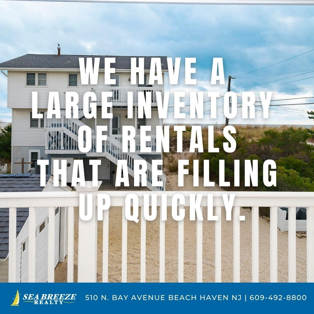 LBI Our rental inventory is filling up quick! Call now: 609-492-8800 •              …