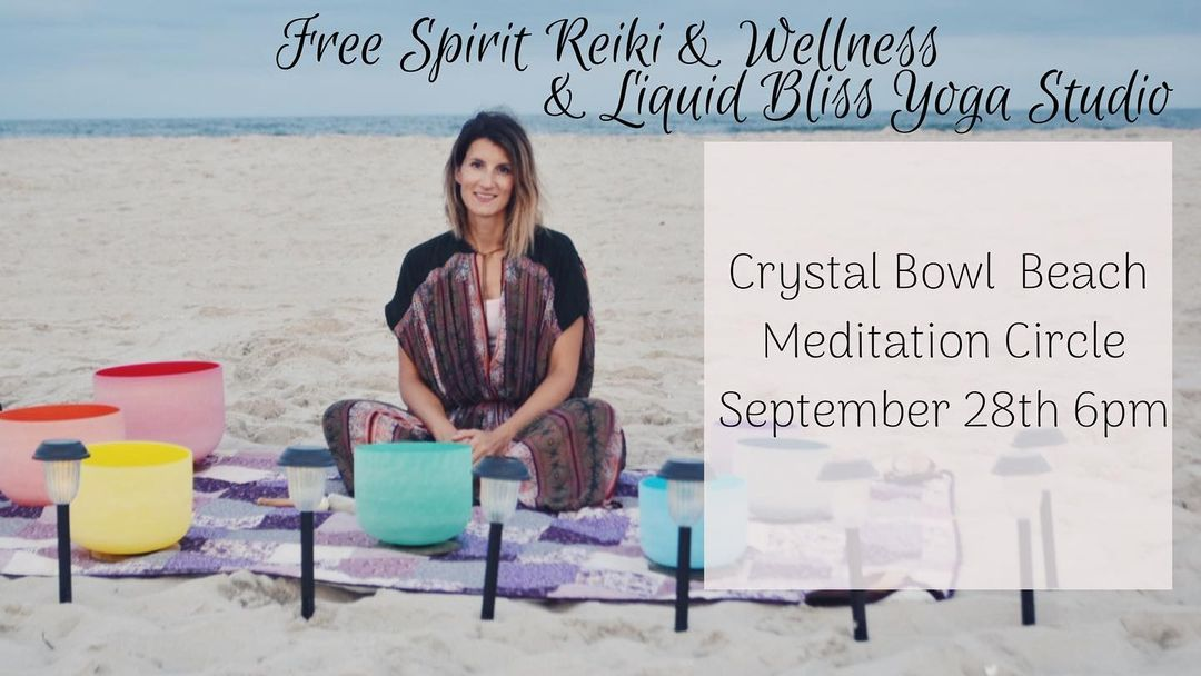 LBI  T O M O R R O W   Crystal Bowl Beach Meditation Circle  Join  and  us for a med…
